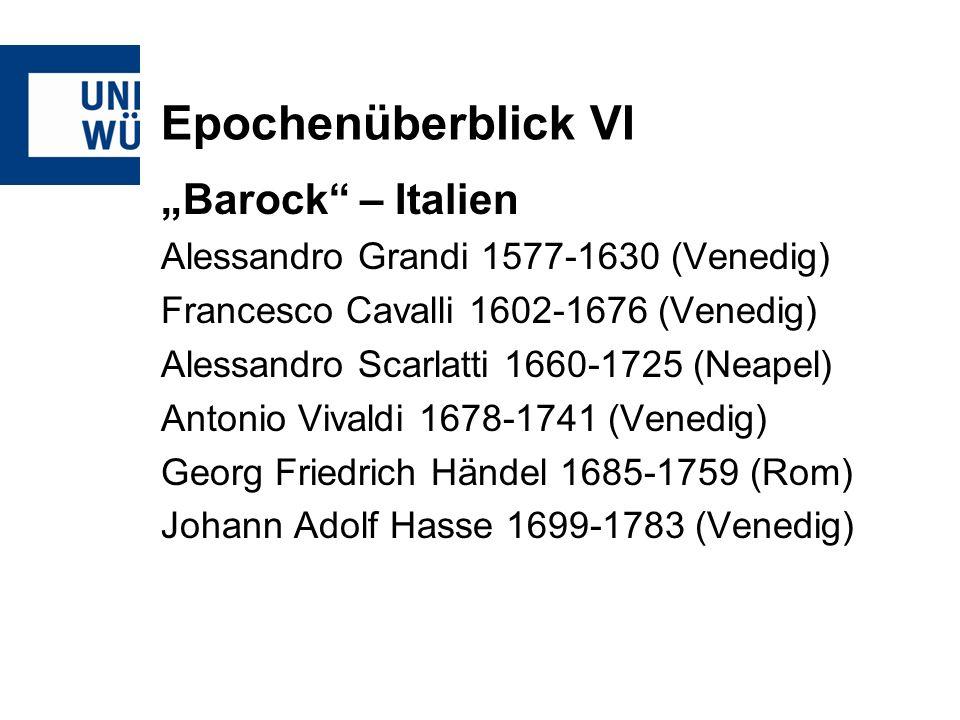 "Epochenüberblick VI ""Barock – Italien"