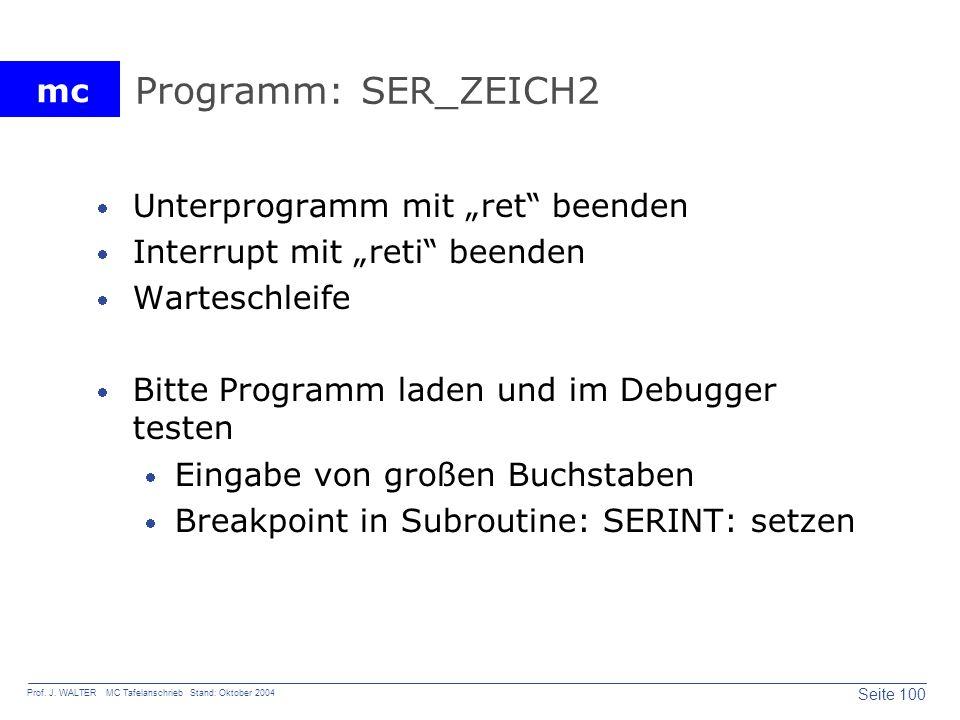 """Programm: SER_ZEICH2 Unterprogramm mit """"ret beenden"""