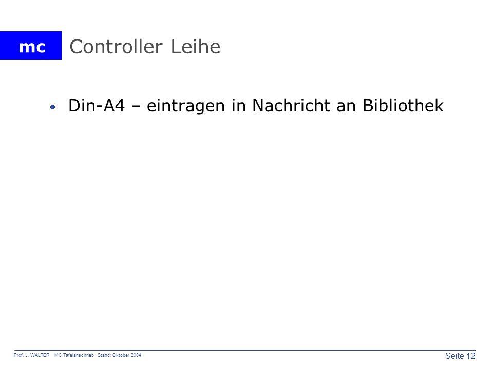 Controller Leihe Din-A4 – eintragen in Nachricht an Bibliothek