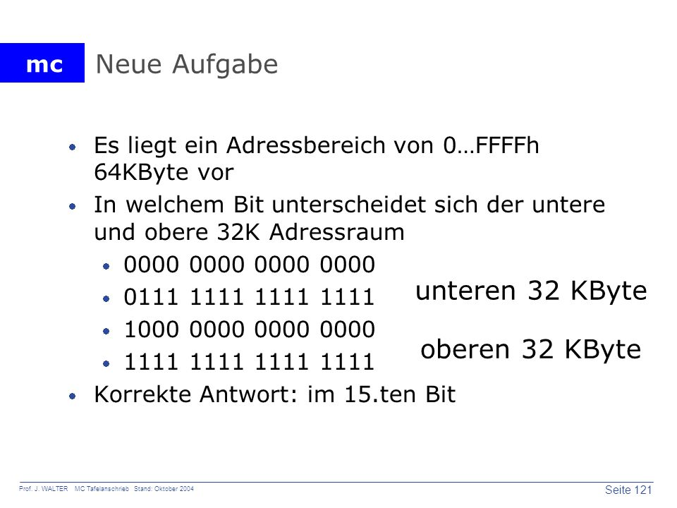 Neue Aufgabe unteren 32 KByte oberen 32 KByte