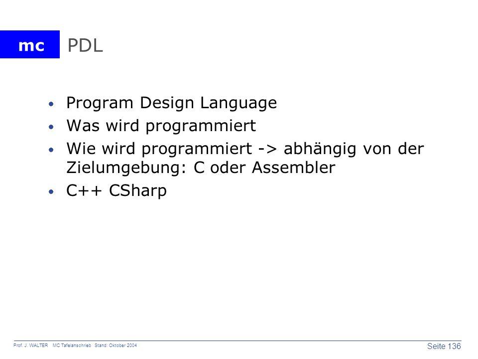 PDL Program Design Language Was wird programmiert