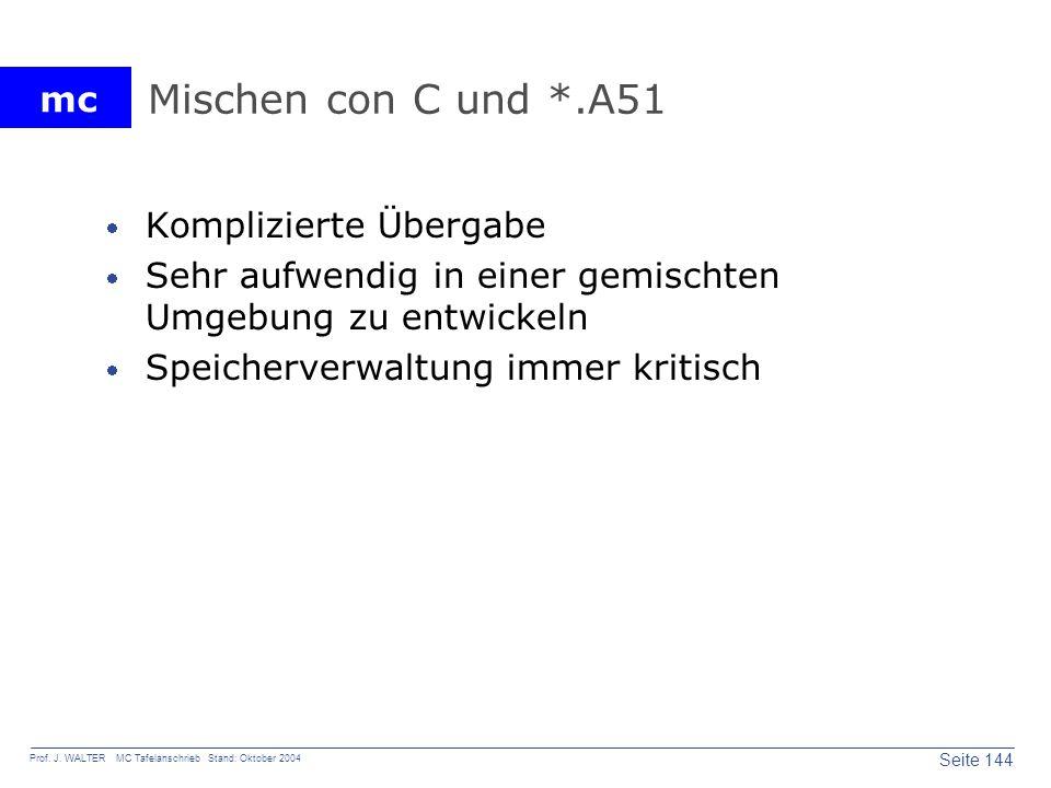 Mischen con C und *.A51 Komplizierte Übergabe