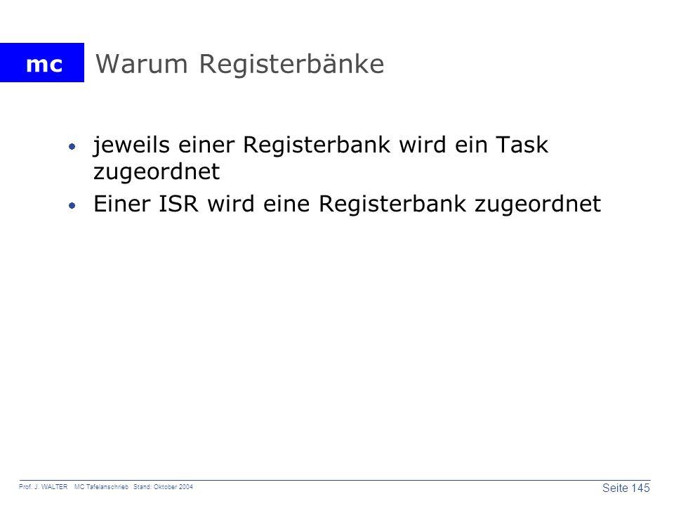 Warum Registerbänke jeweils einer Registerbank wird ein Task zugeordnet.