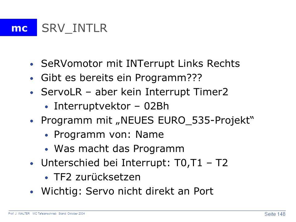 SRV_INTLR SeRVomotor mit INTerrupt Links Rechts