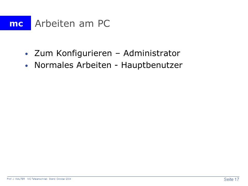Arbeiten am PC Zum Konfigurieren – Administrator