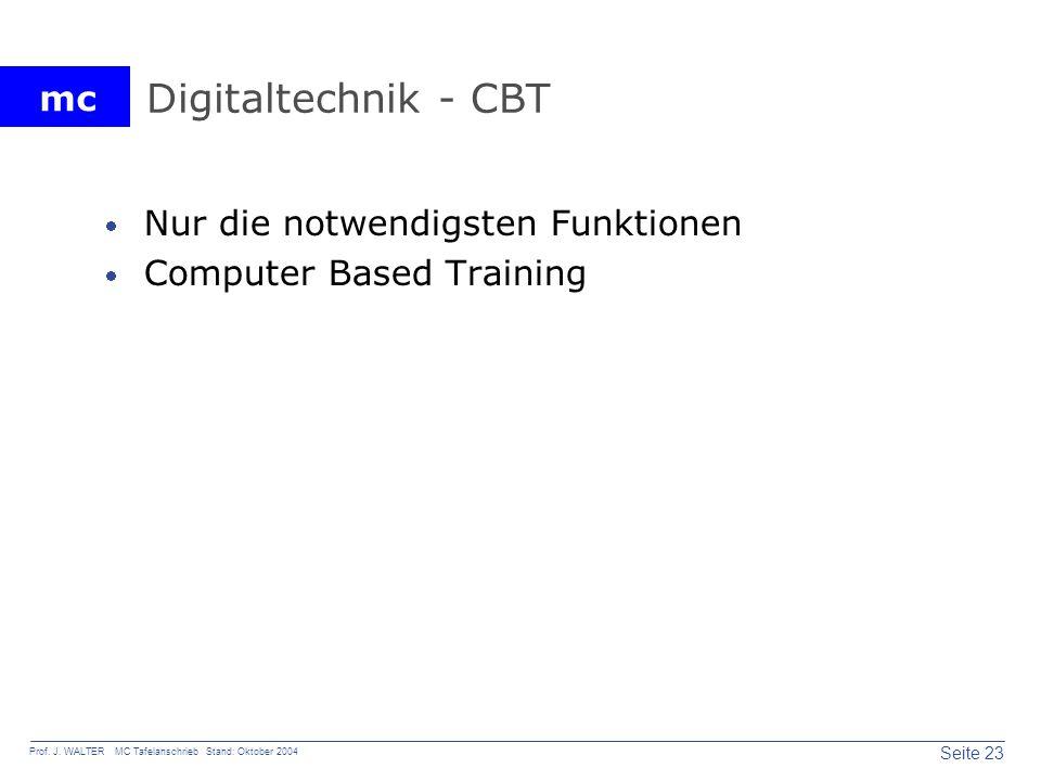 Digitaltechnik - CBT Nur die notwendigsten Funktionen
