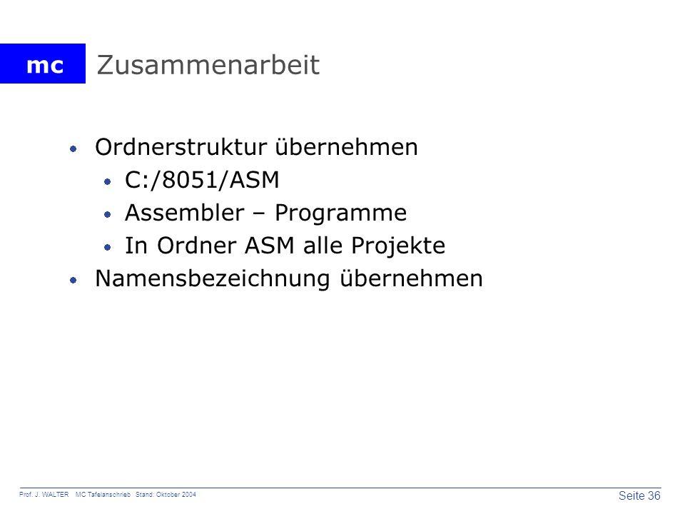Zusammenarbeit Ordnerstruktur übernehmen C:/8051/ASM