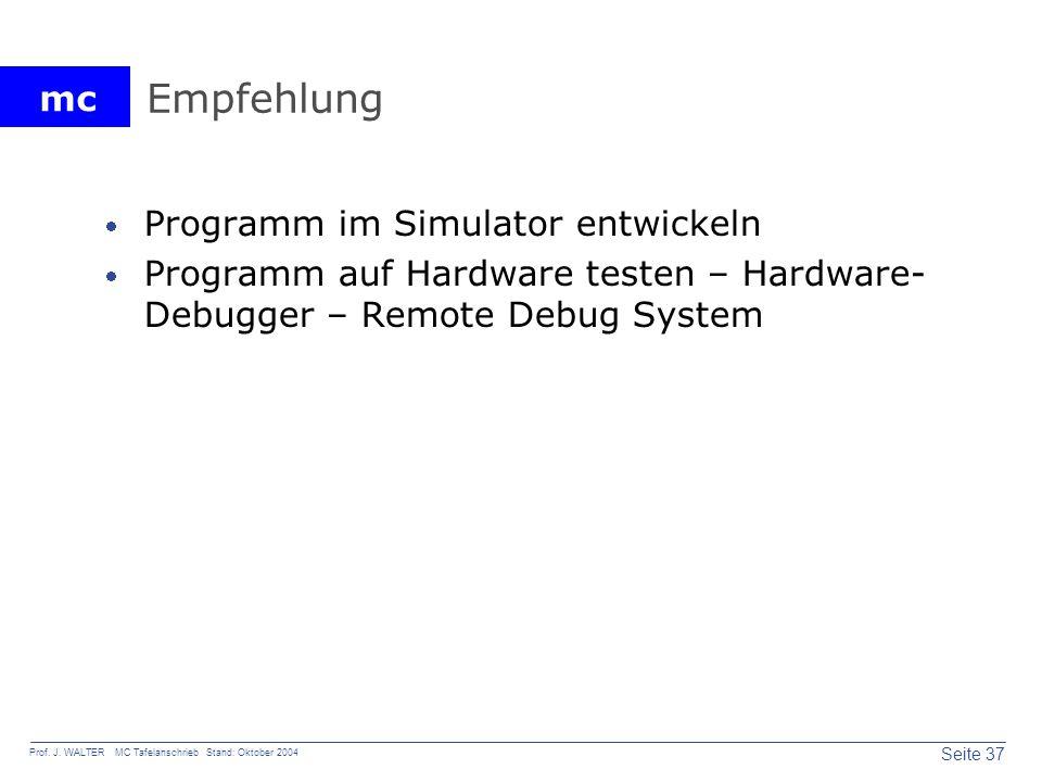 Empfehlung Programm im Simulator entwickeln
