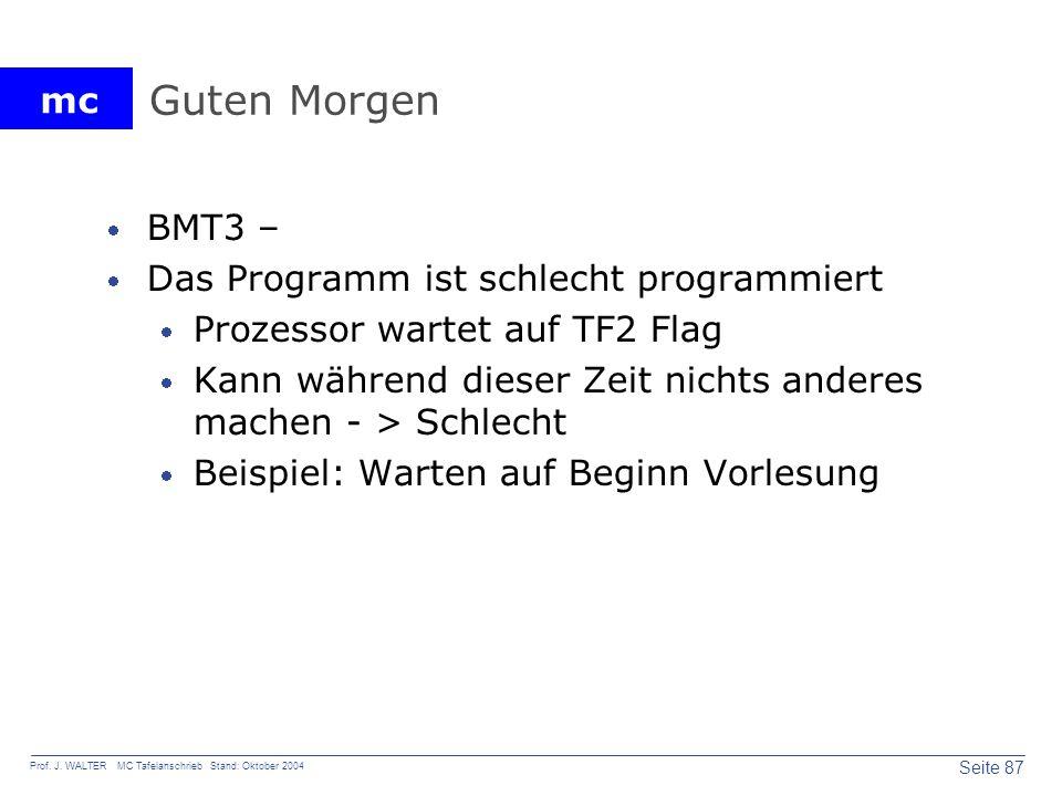 Guten Morgen BMT3 – Das Programm ist schlecht programmiert