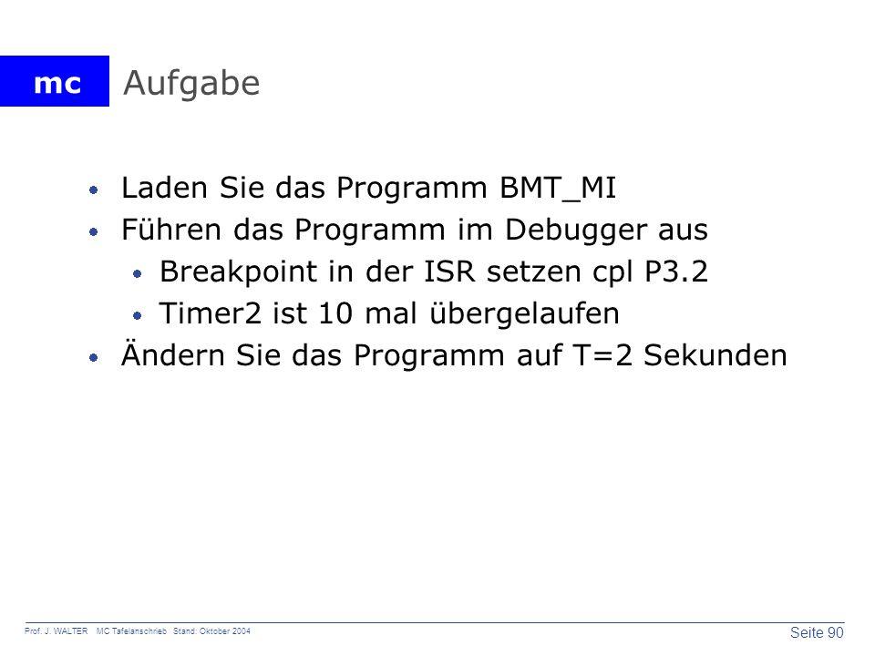 Aufgabe Laden Sie das Programm BMT_MI