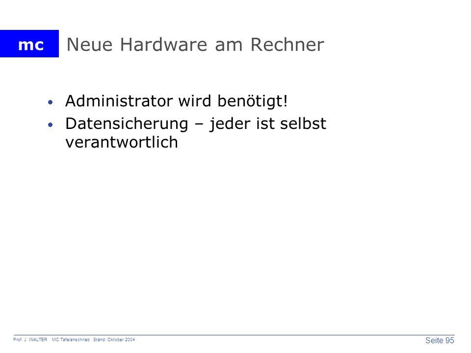 Neue Hardware am Rechner