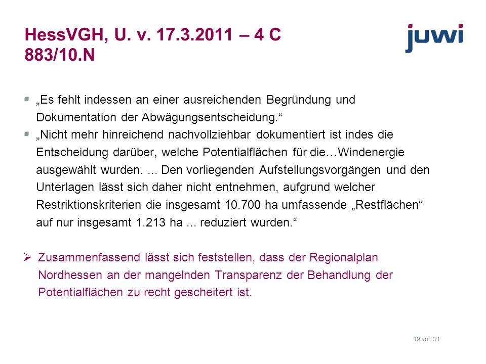 """HessVGH, U. v. 17.3.2011 – 4 C 883/10.N """"Es fehlt indessen an einer ausreichenden Begründung und Dokumentation der Abwägungsentscheidung."""