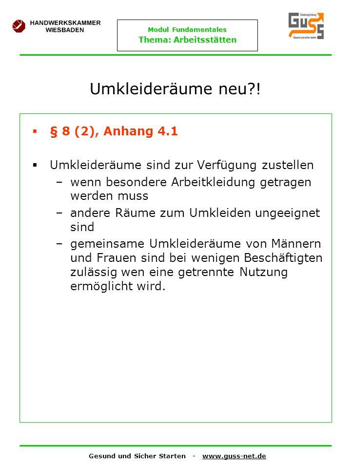 Umkleideräume neu ! § 8 (2), Anhang 4.1
