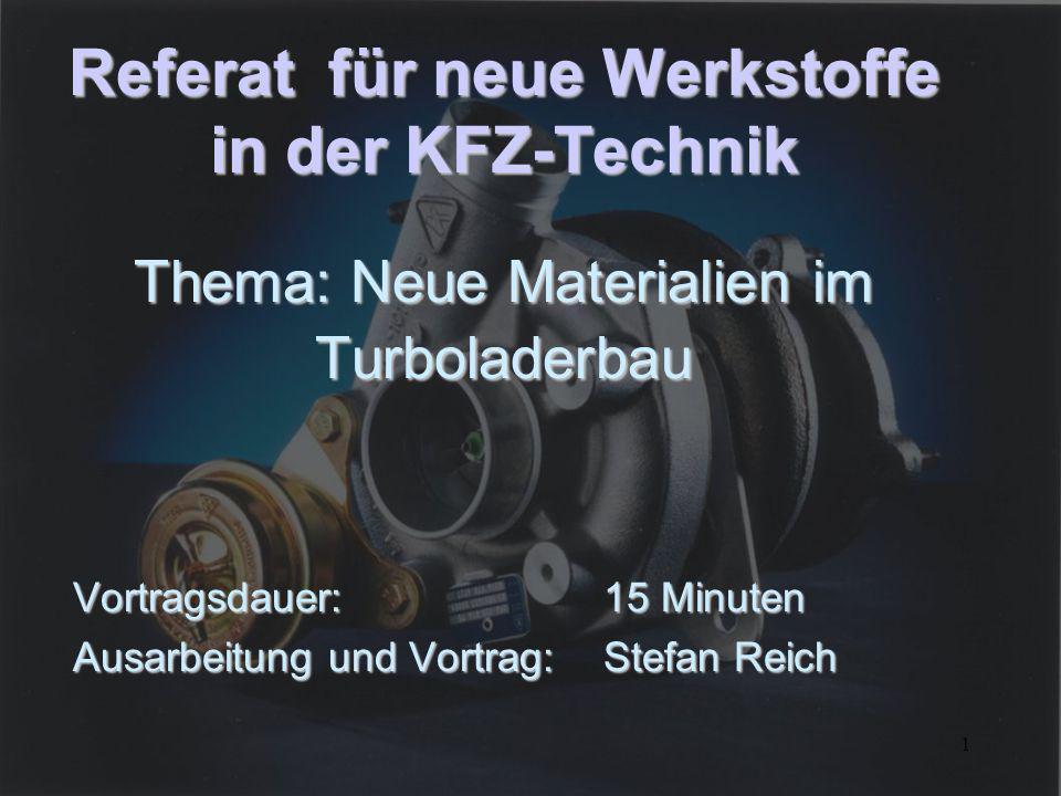 Vortragsdauer: 15 Minuten Ausarbeitung und Vortrag: Stefan Reich