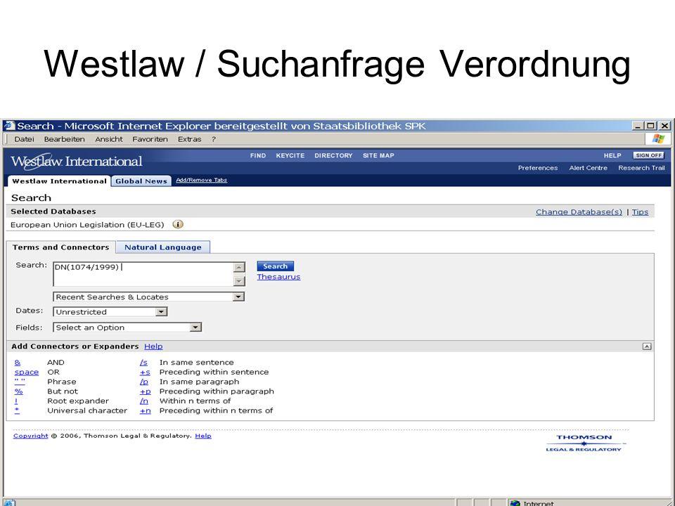Westlaw / Suchanfrage Verordnung