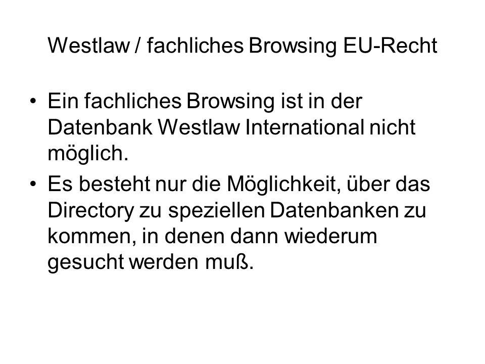 Westlaw / fachliches Browsing EU-Recht