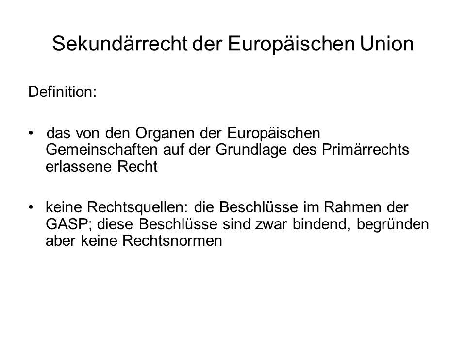 Sekundärrecht der Europäischen Union