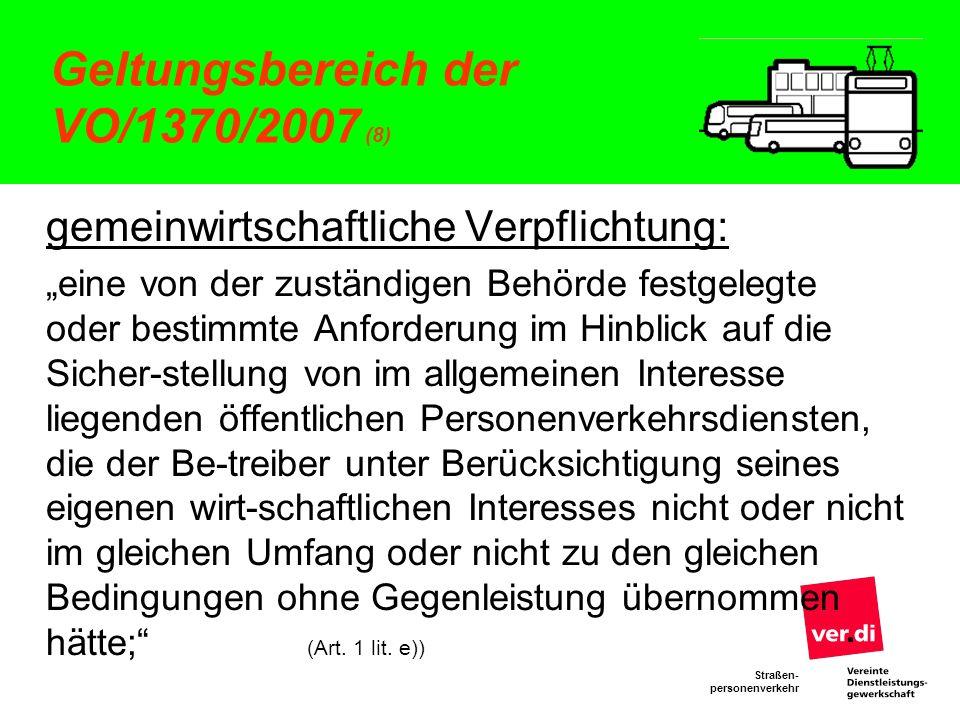 Geltungsbereich der VO/1370/2007 (8)