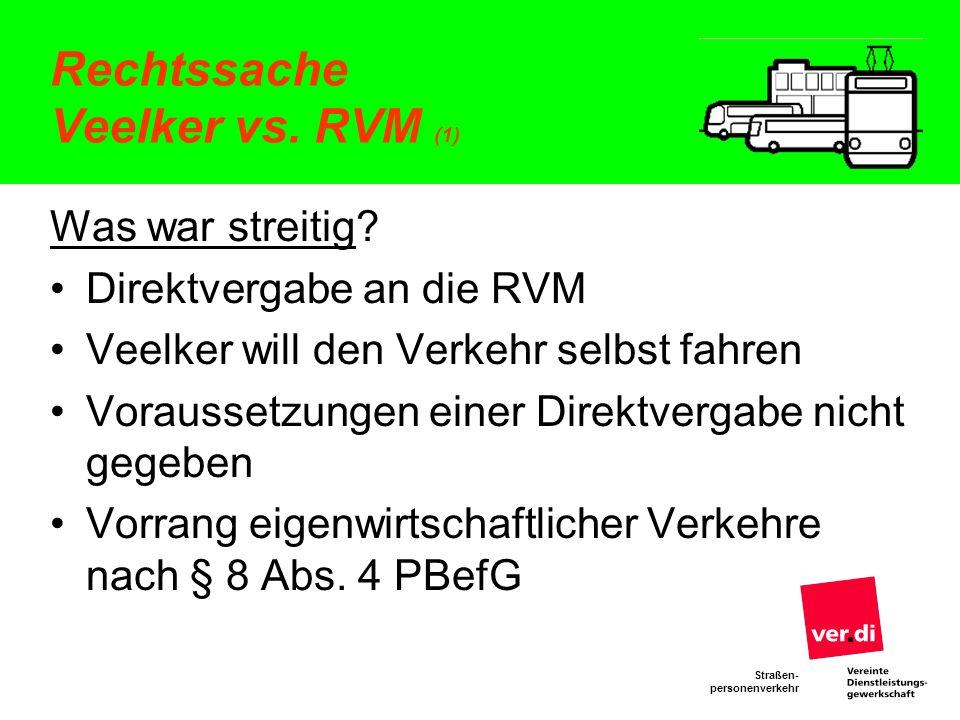 Rechtssache Veelker vs. RVM (1)