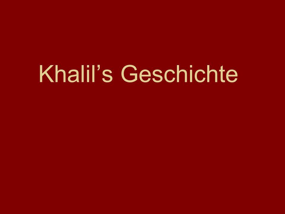 Khalil's Geschichte