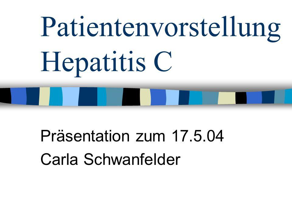 Patientenvorstellung Hepatitis C