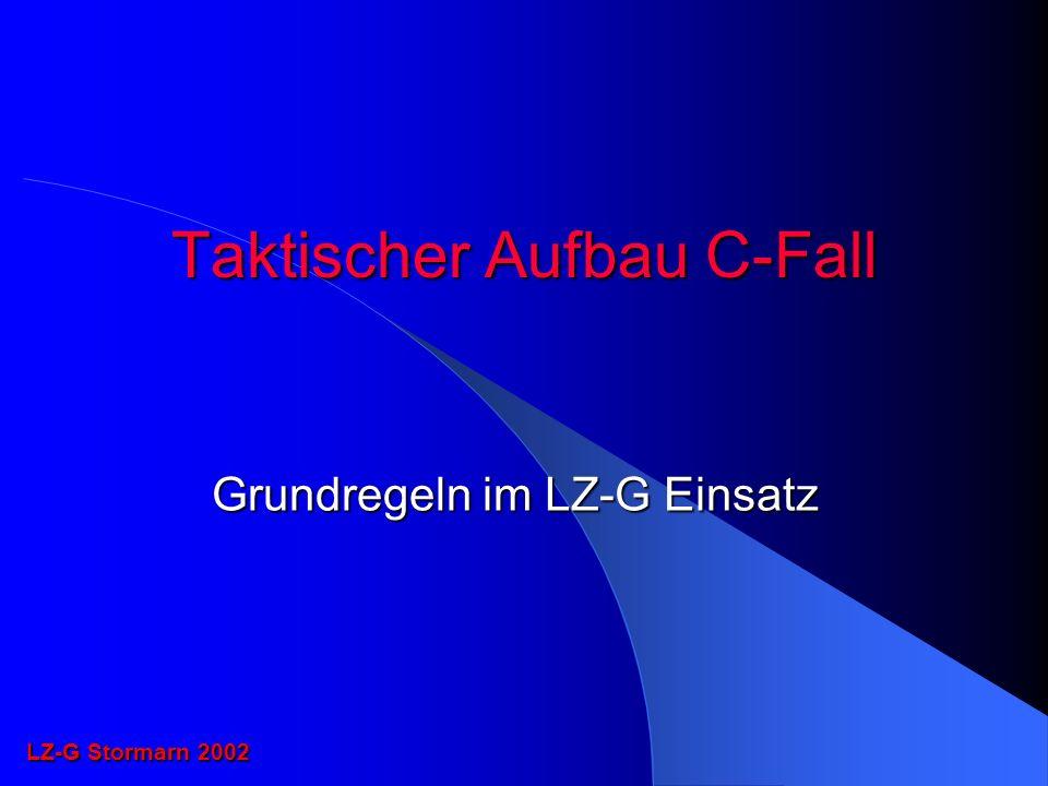 Taktischer Aufbau C-Fall