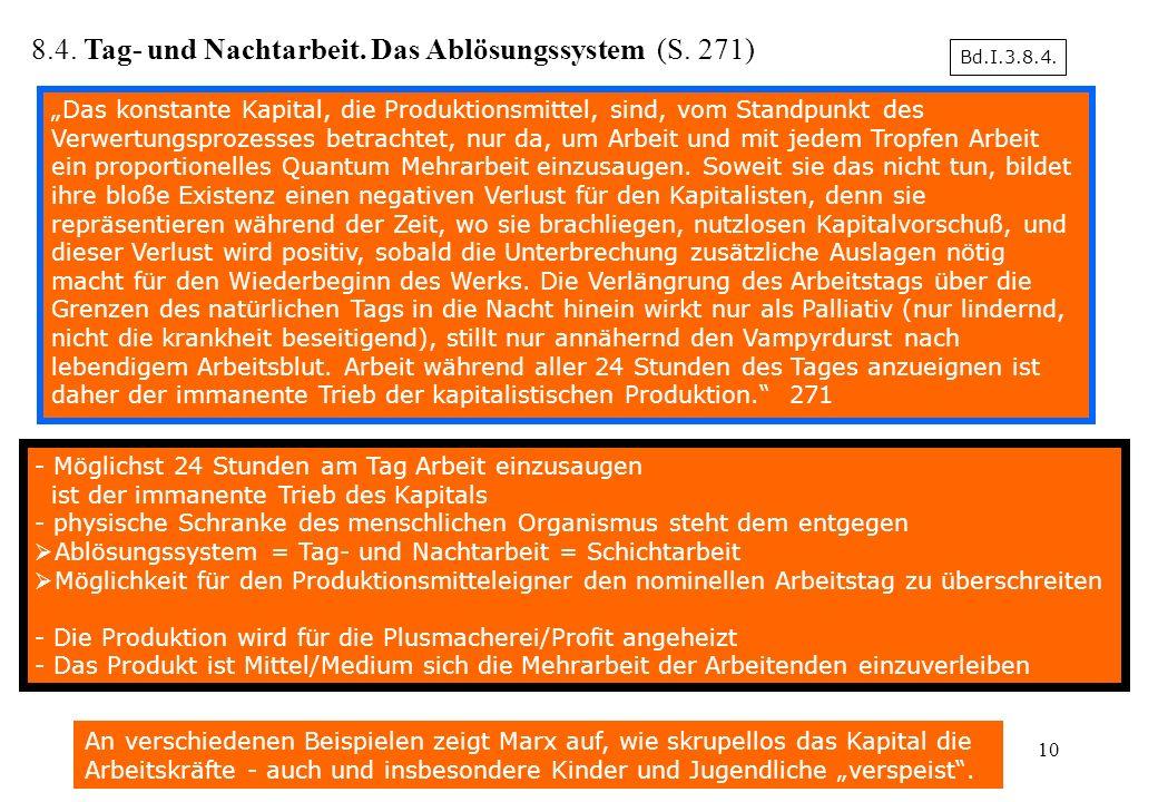 8.4. Tag- und Nachtarbeit. Das Ablösungssystem (S. 271)