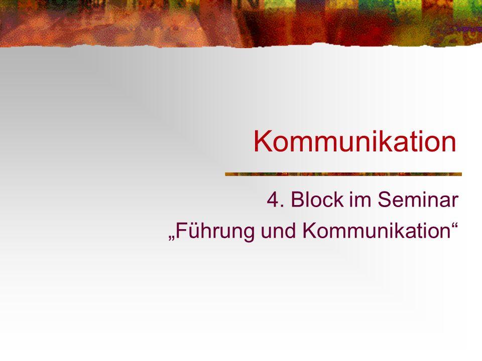 """4. Block im Seminar """"Führung und Kommunikation"""