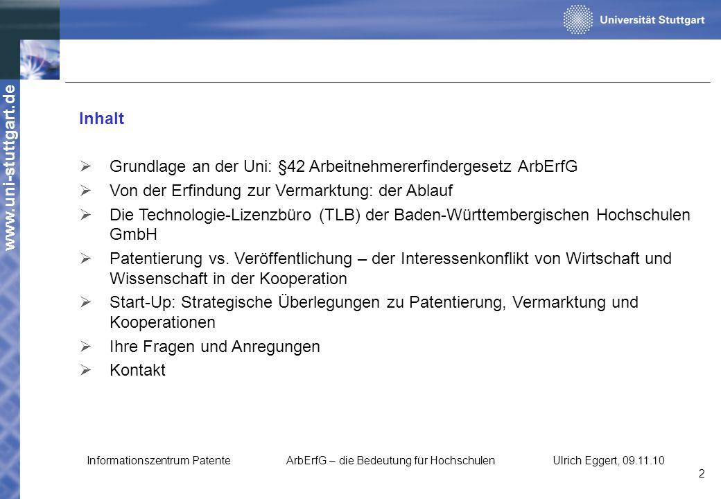 Grundlage an der Uni: §42 Arbeitnehmererfindergesetz ArbErfG