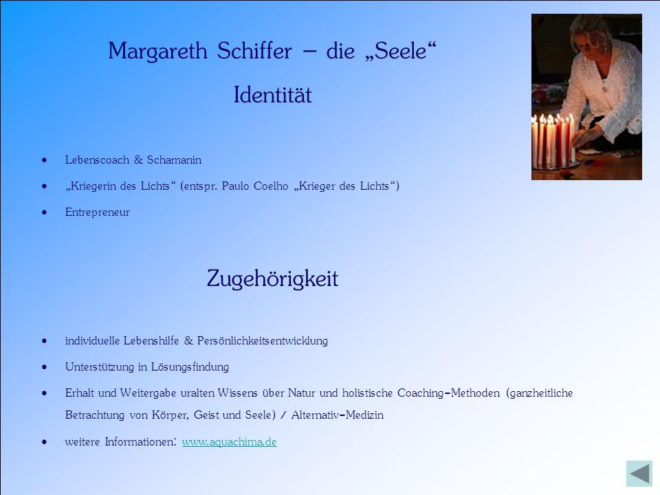 """Margareth Schiffer – die """"Seele"""