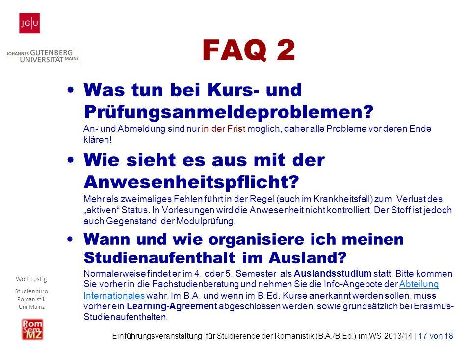 FAQ 2 Was tun bei Kurs- und Prüfungsanmeldeproblemen An- und Abmeldung sind nur in der Frist möglich, daher alle Probleme vor deren Ende klären!