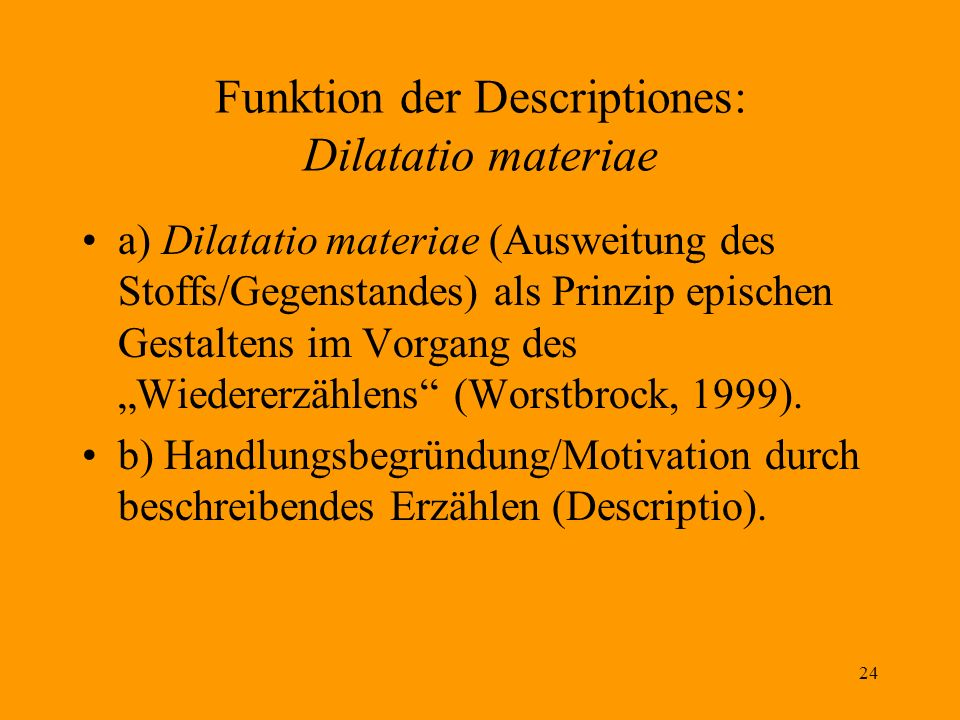 Funktion der Descriptiones: Dilatatio materiae