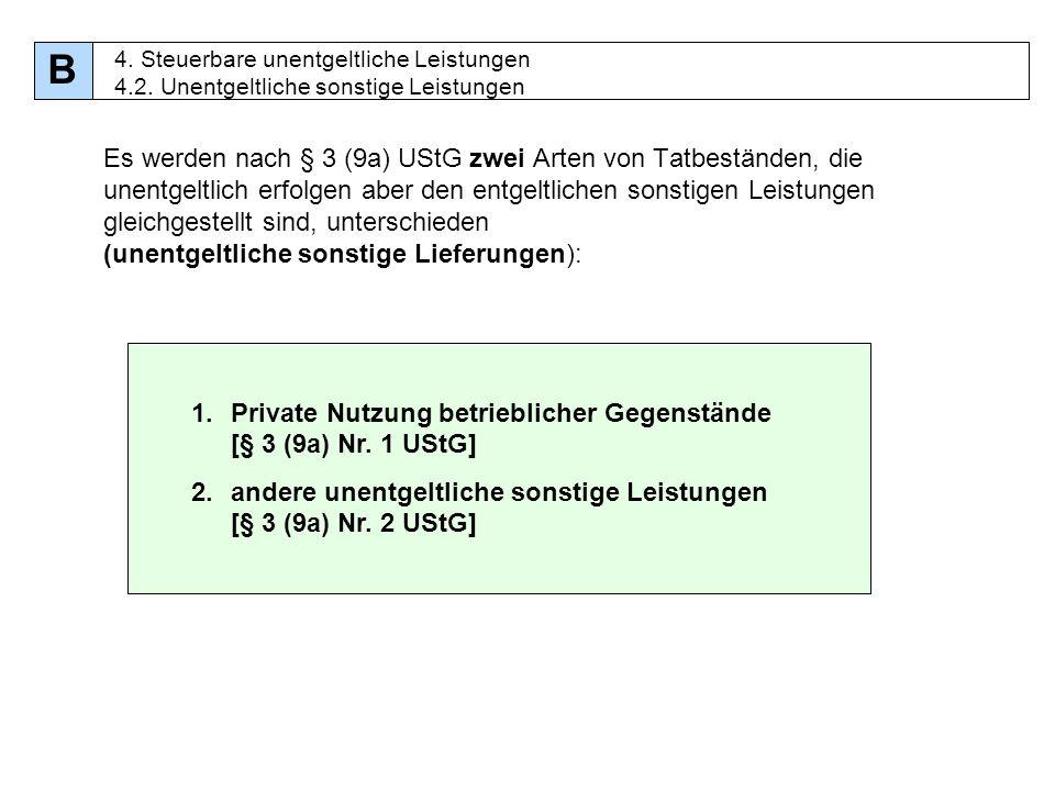 B 4. Steuerbare unentgeltliche Leistungen 4.2. Unentgeltliche sonstige Leistungen.