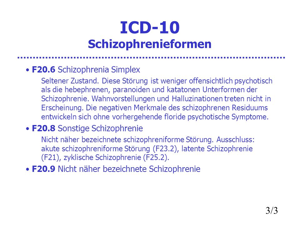 ICD-10 Schizophrenieformen