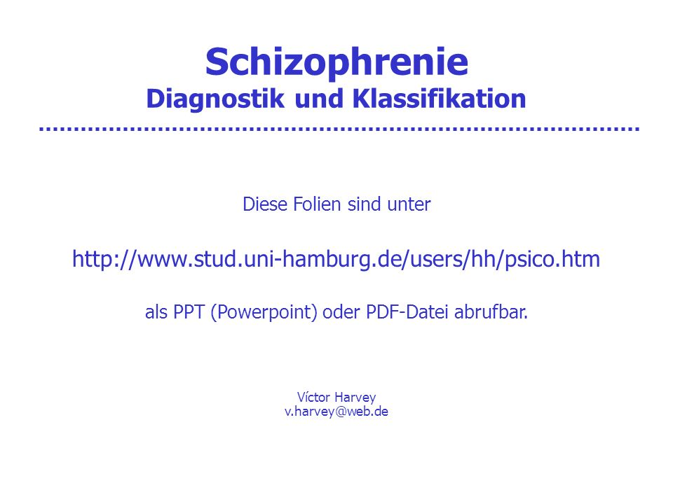 Schizophrenie Diagnostik und Klassifikation