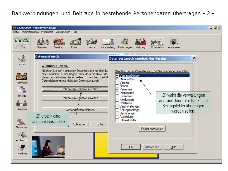 Bankverbindungen und Beiträge in bestehende Personendaten übertragen - 2 -