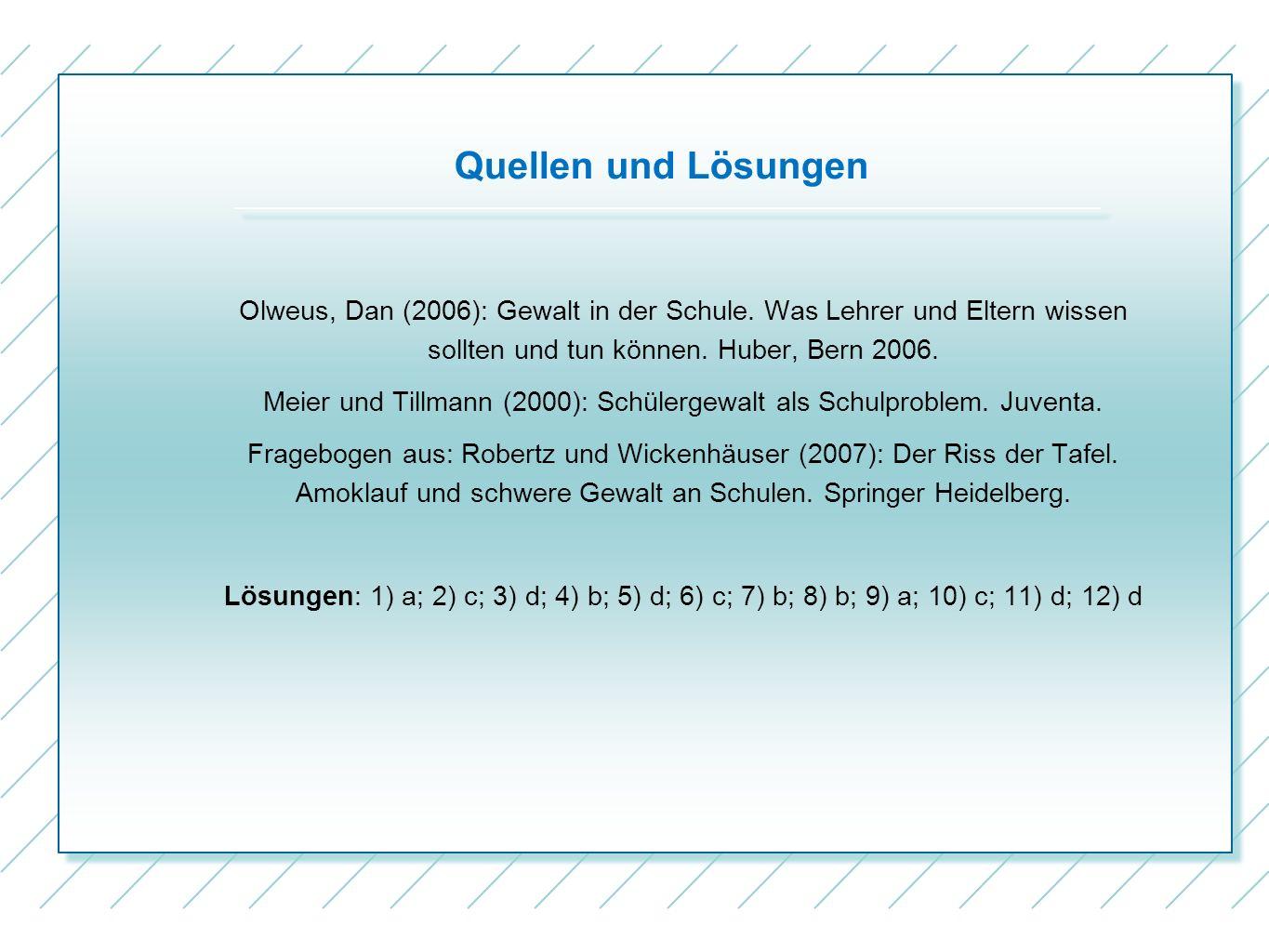 Meier und Tillmann (2000): Schülergewalt als Schulproblem. Juventa.