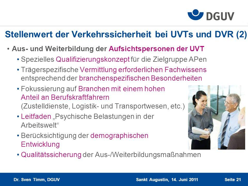 Stellenwert der Verkehrssicherheit bei UVTs und DVR (2)