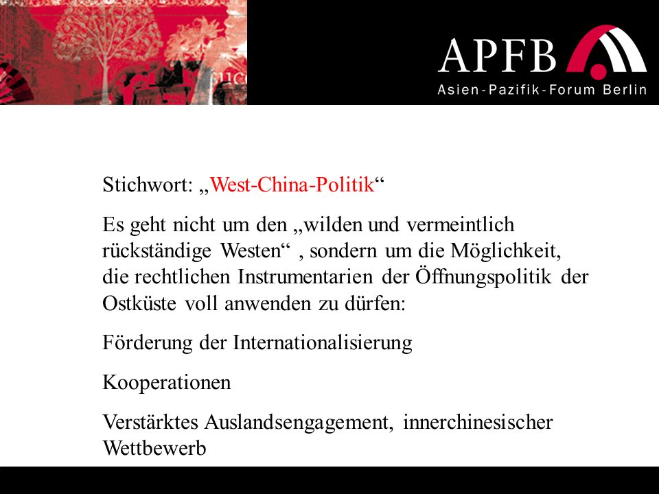 "Stichwort: ""West-China-Politik"