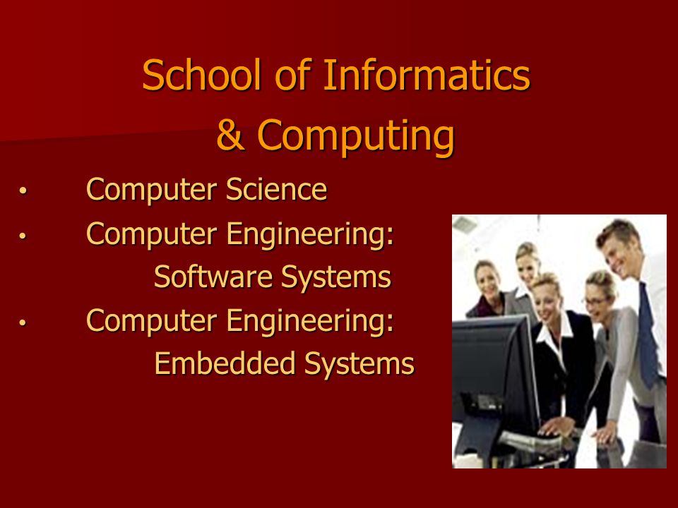 School of Informatics & Computing Computer Science