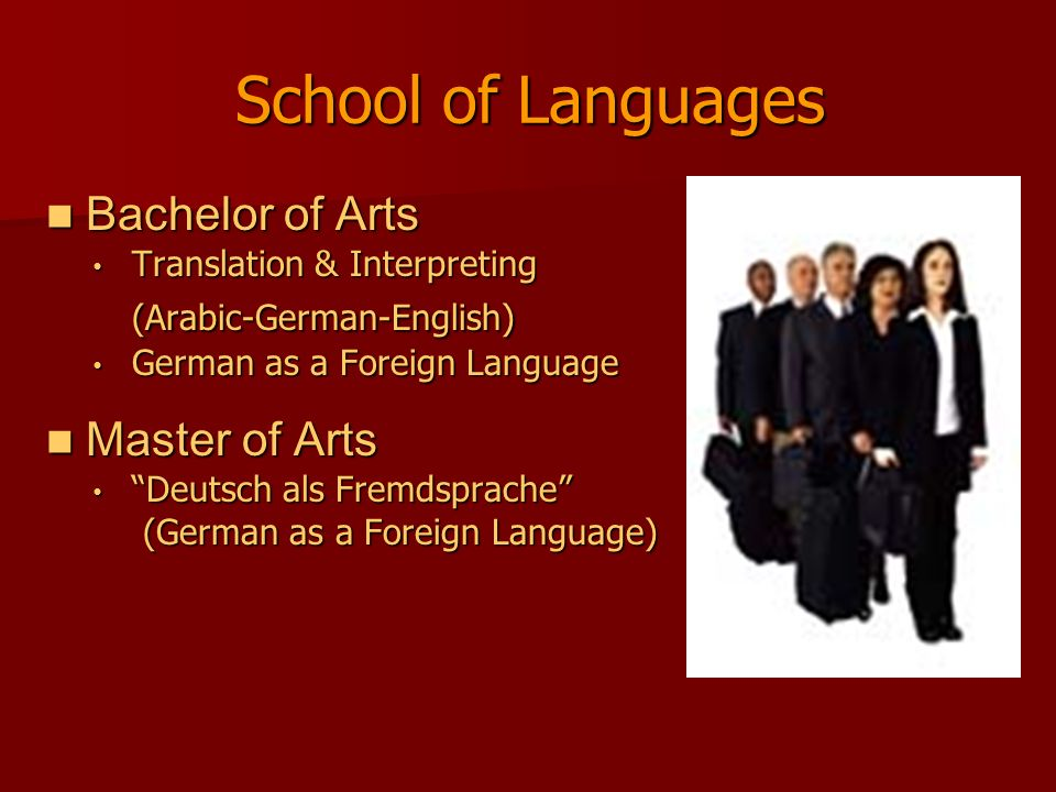 School of Languages Bachelor of Arts (Arabic-German-English)