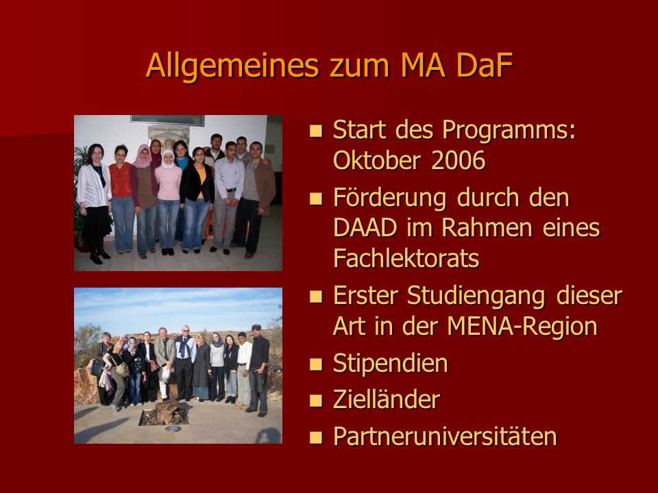 Allgemeines zum MA DaF Start des Programms: Oktober 2006