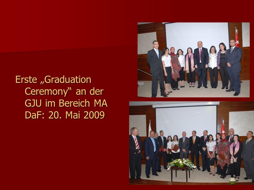 "Erste ""Graduation Ceremony an der GJU im Bereich MA DaF: 20. Mai 2009"