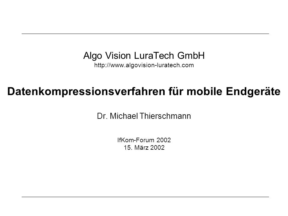Datenkompressionsverfahren für mobile Endgeräte