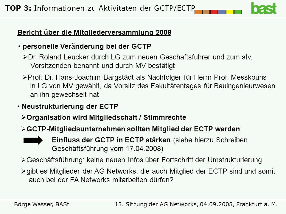 TOP 3: Informationen zu Aktivitäten der GCTP/ECTP