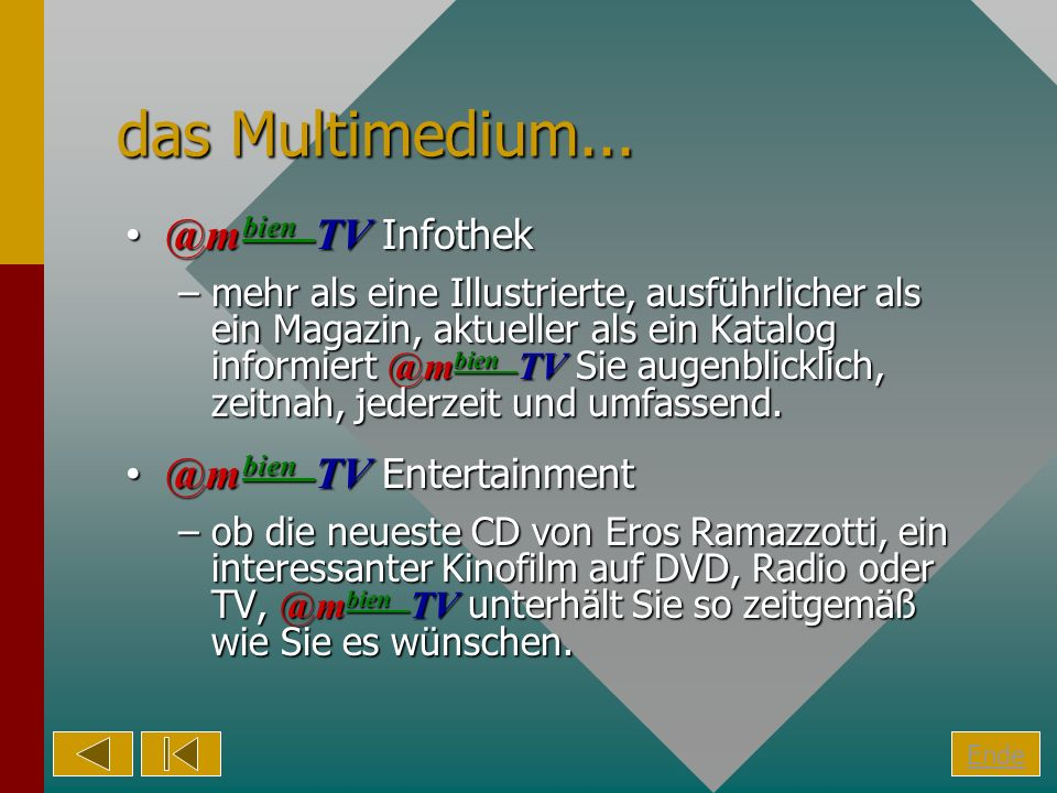 das Multimedium... @mbien TV Infothek @mbien TV Entertainment