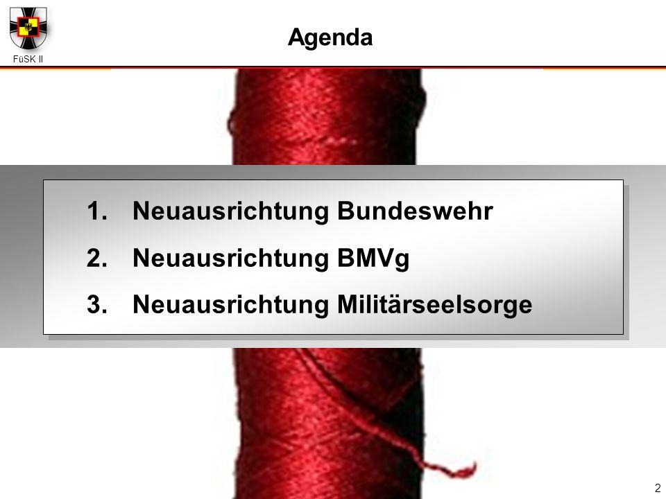 Neuausrichtung Bundeswehr Neuausrichtung BMVg