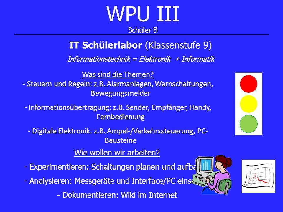 WPU III Schüler B IT Schülerlabor (Klassenstufe 9)