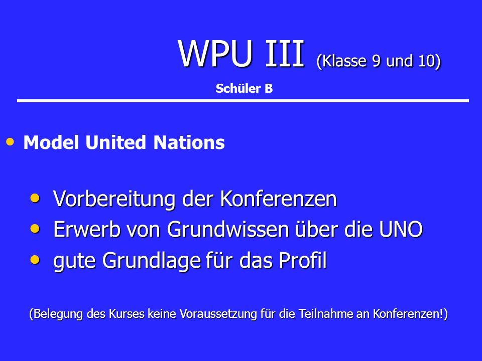 WPU III (Klasse 9 und 10) Erwerb von Grundwissen über die UNO