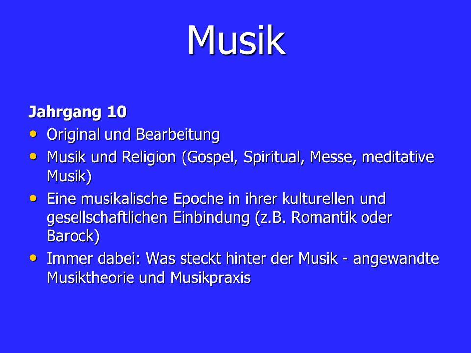 Musik Jahrgang 10 Original und Bearbeitung